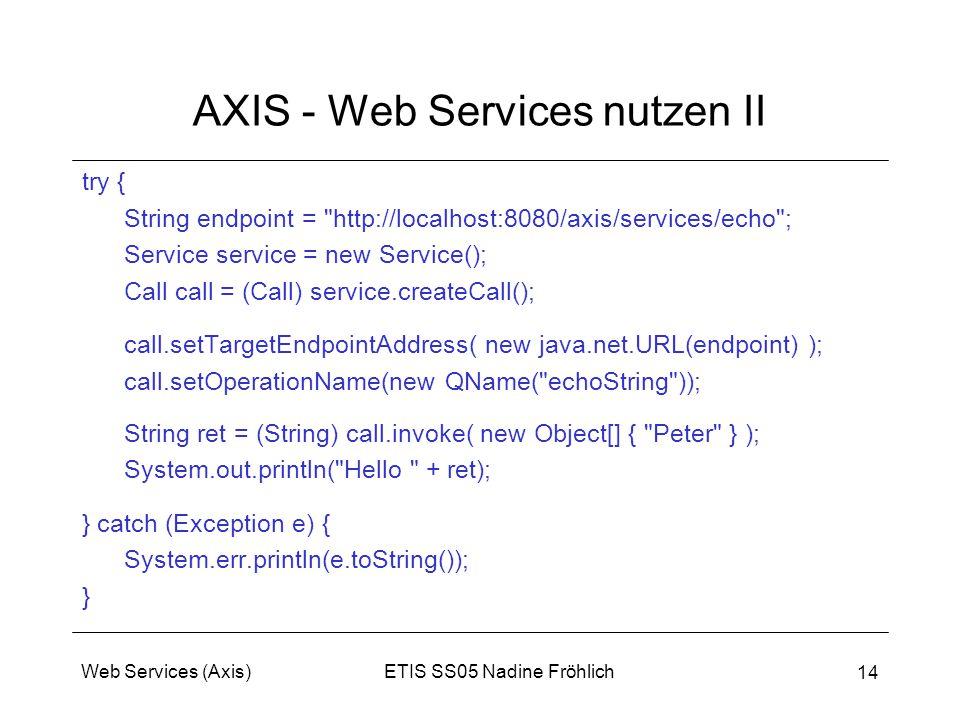 AXIS - Web Services nutzen II