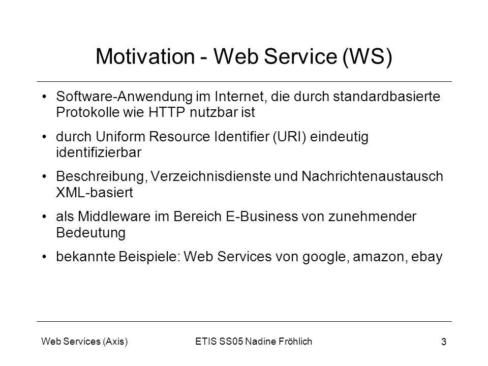 Motivation - Web Service (WS)