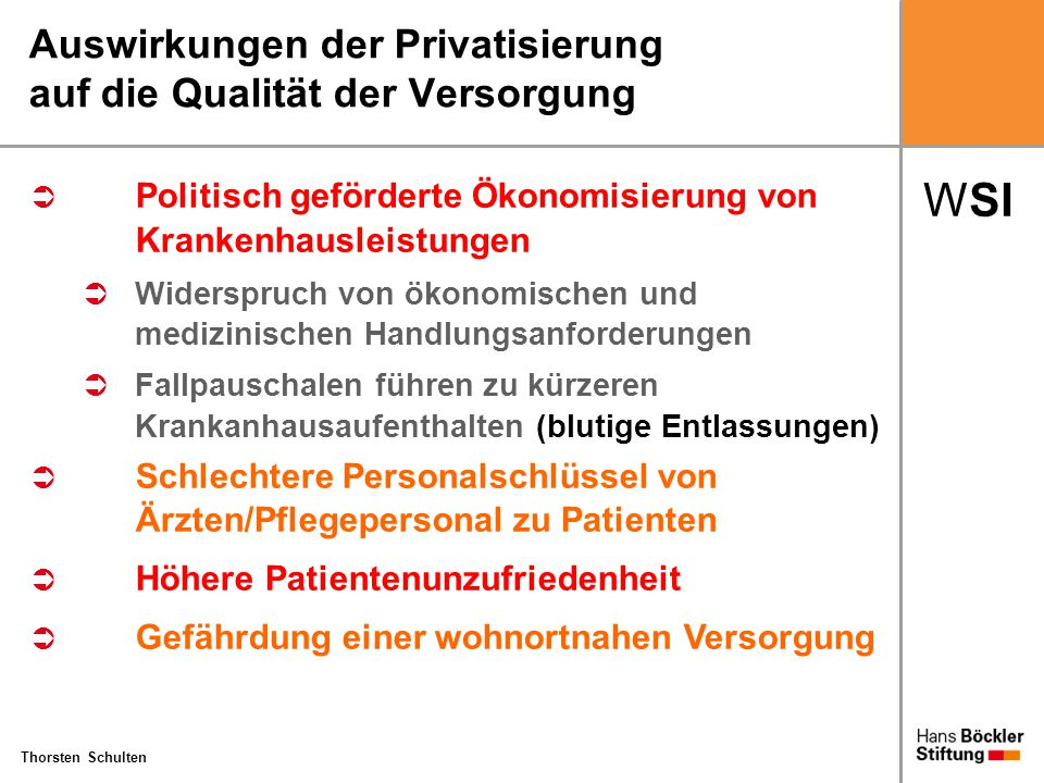 Auswirkungen der Privatisierung auf die Qualität der Versorgung