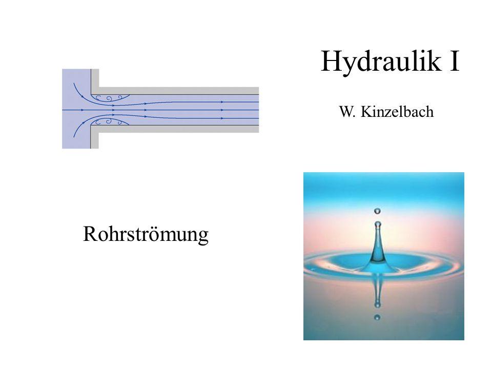 Hydraulik I W. Kinzelbach Rohrströmung