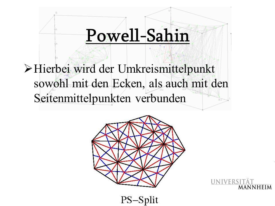 Powell-Sahin Hierbei wird der Umkreismittelpunkt sowohl mit den Ecken, als auch mit den Seitenmittelpunkten verbunden.