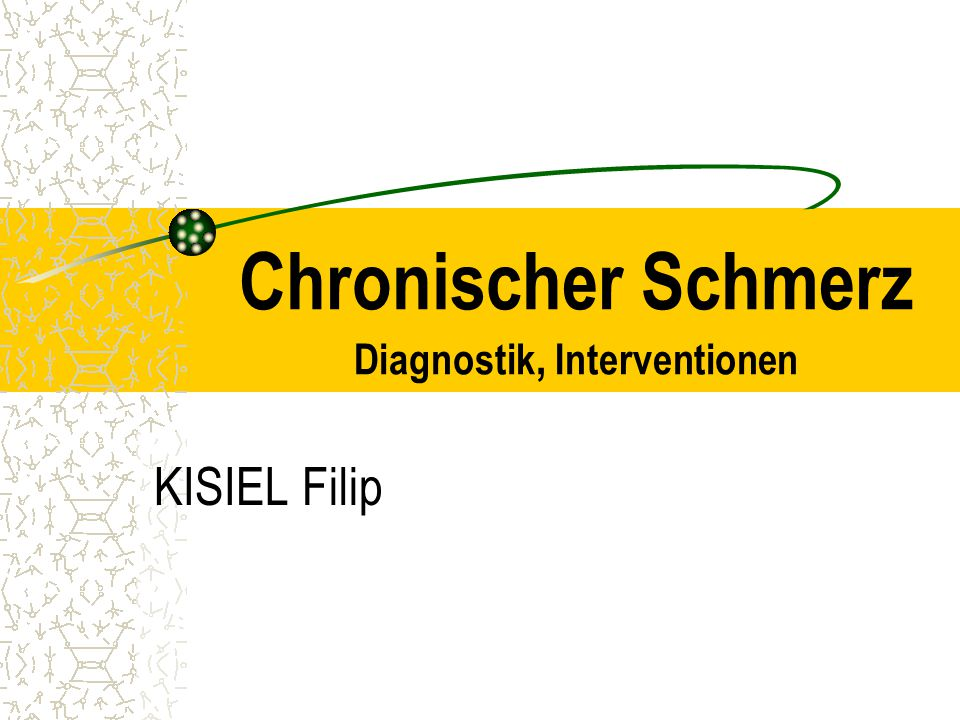 Chronischer Schmerz Diagnostik, Interventionen