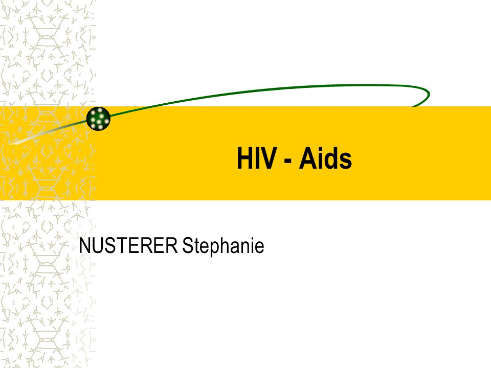 HIV - Aids NUSTERER Stephanie