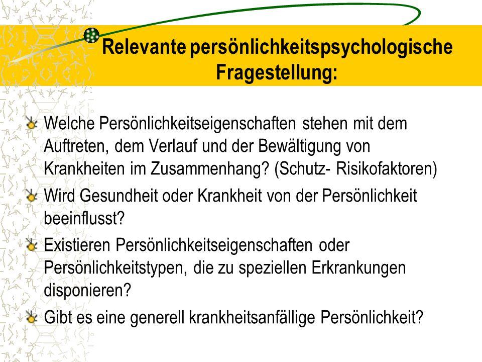 Relevante persönlichkeitspsychologische Fragestellung: