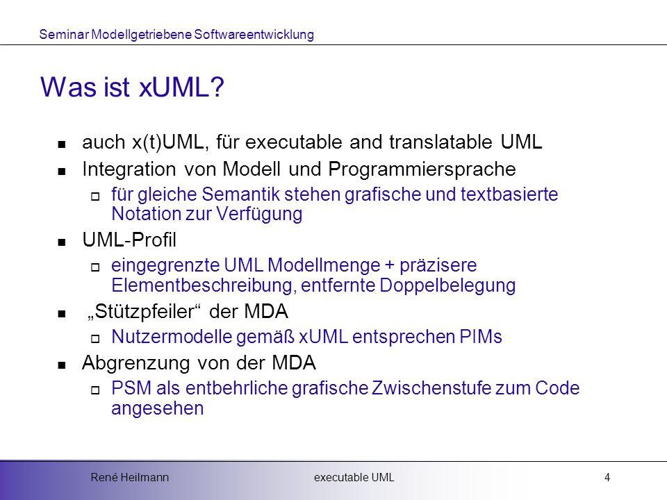 Was ist xUML auch x(t)UML, für executable and translatable UML