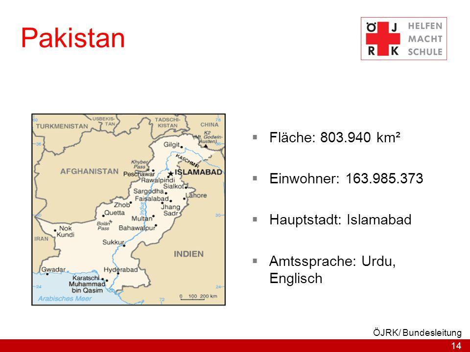 Pakistan Fläche: 803.940 km² Einwohner: 163.985.373