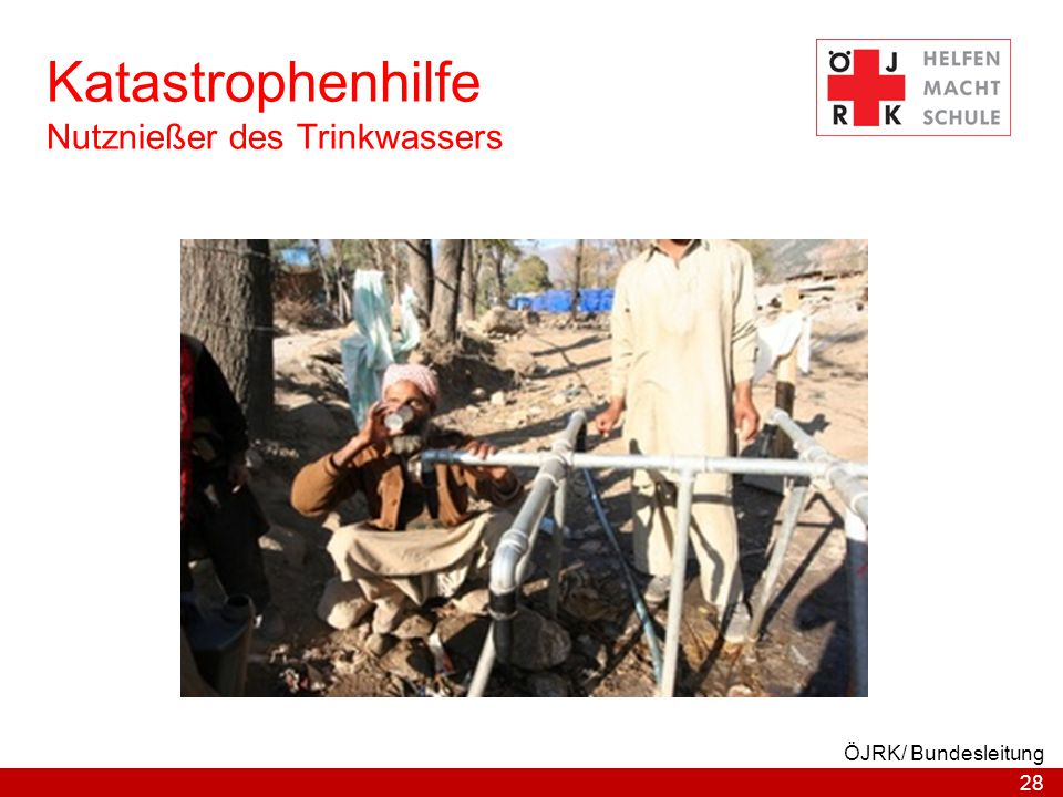 Katastrophenhilfe Nutznießer des Trinkwassers