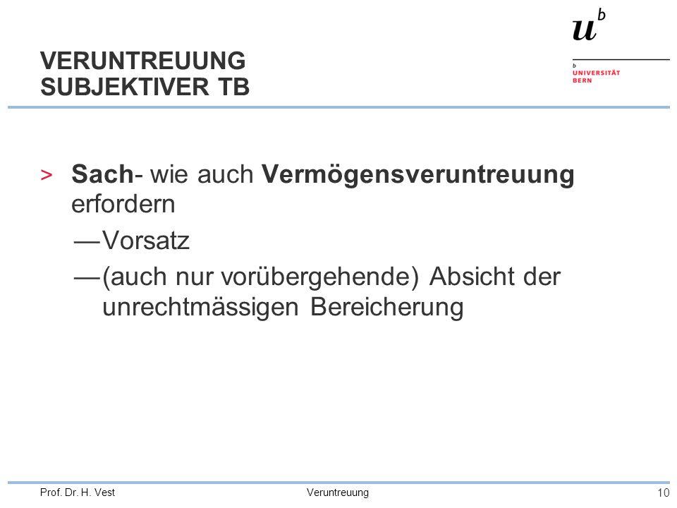 VERUNTREUUNG SUBJEKTIVER TB
