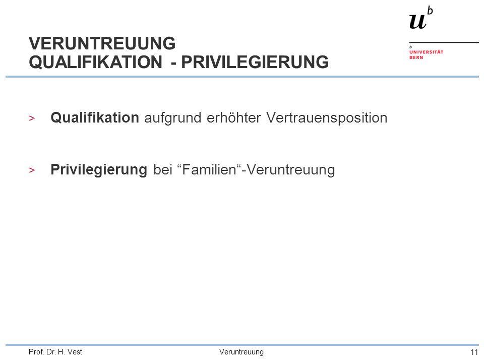 VERUNTREUUNG QUALIFIKATION - PRIVILEGIERUNG