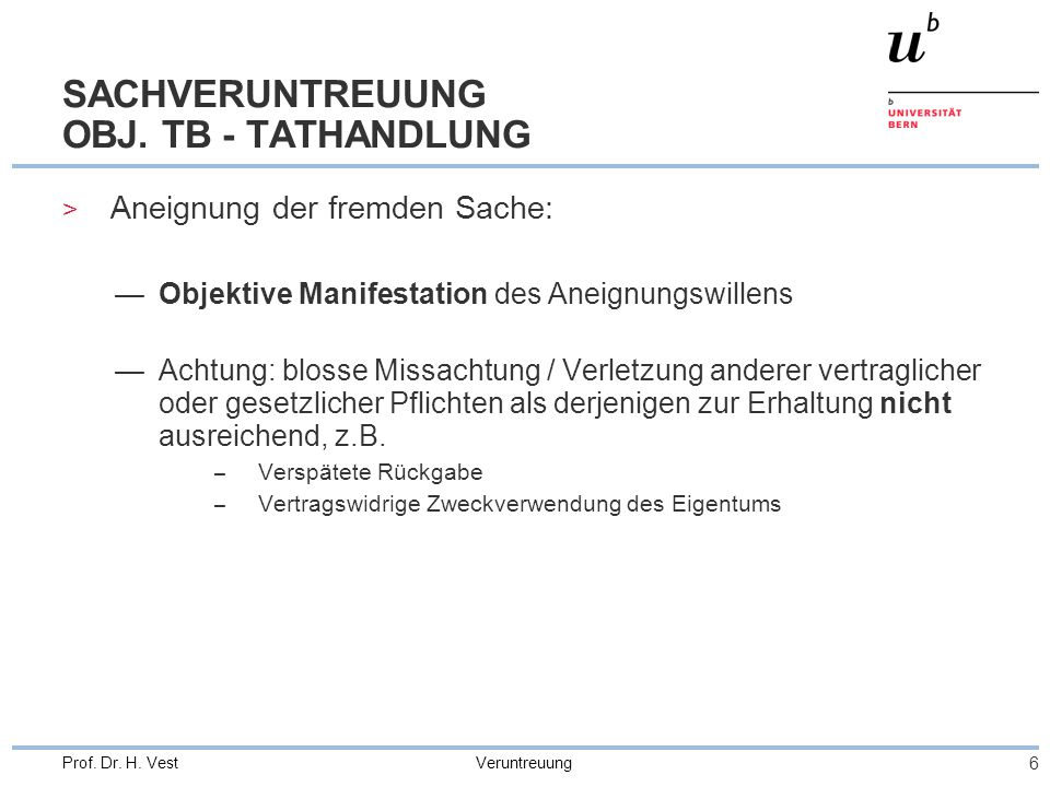 SACHVERUNTREUUNG OBJ. TB - TATHANDLUNG
