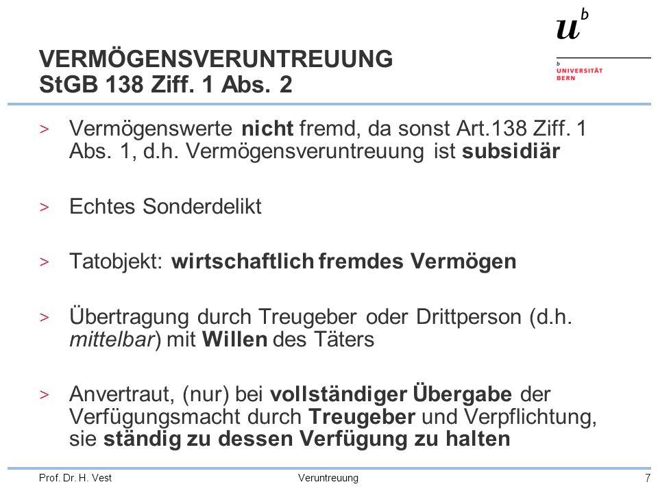 VERMÖGENSVERUNTREUUNG StGB 138 Ziff. 1 Abs. 2
