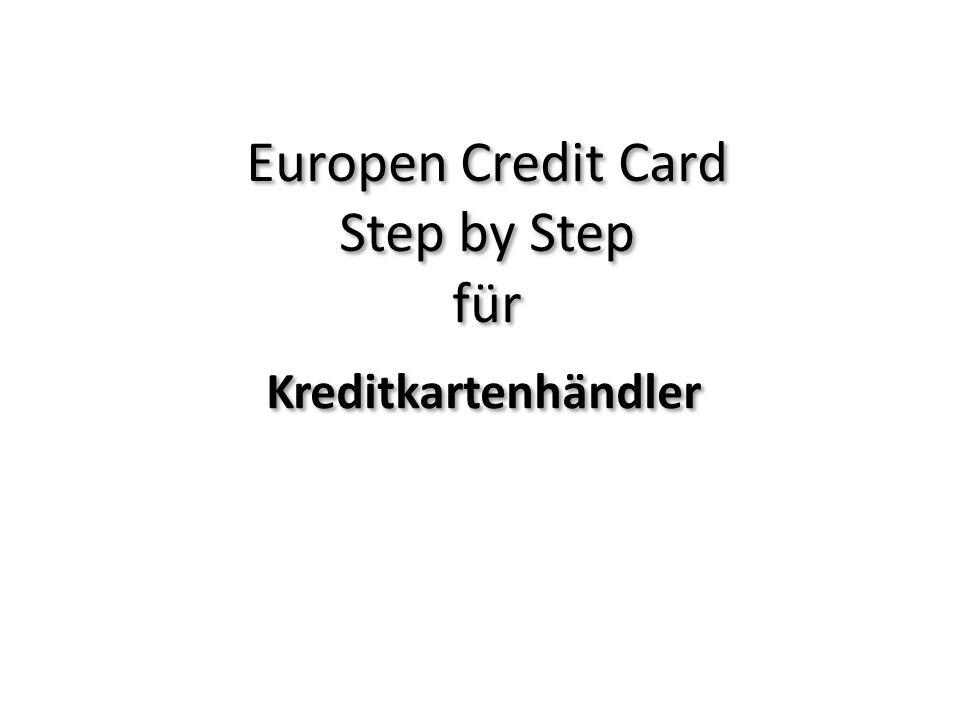 Europen Credit Card Step by Step für