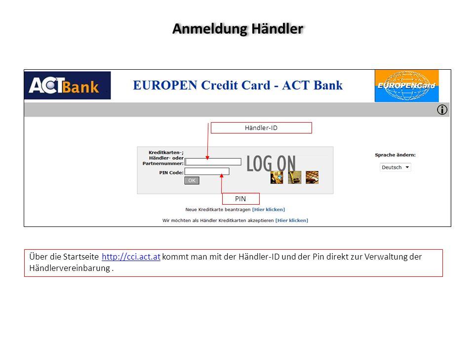 Anmeldung Händler Händler-ID. PIN.