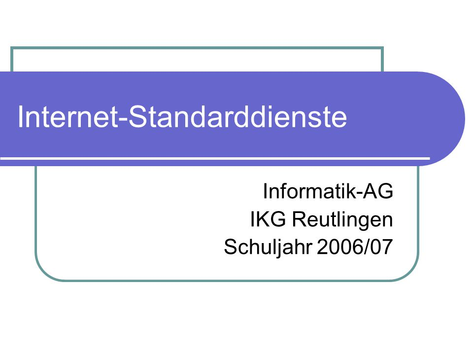 Internet-Standarddienste