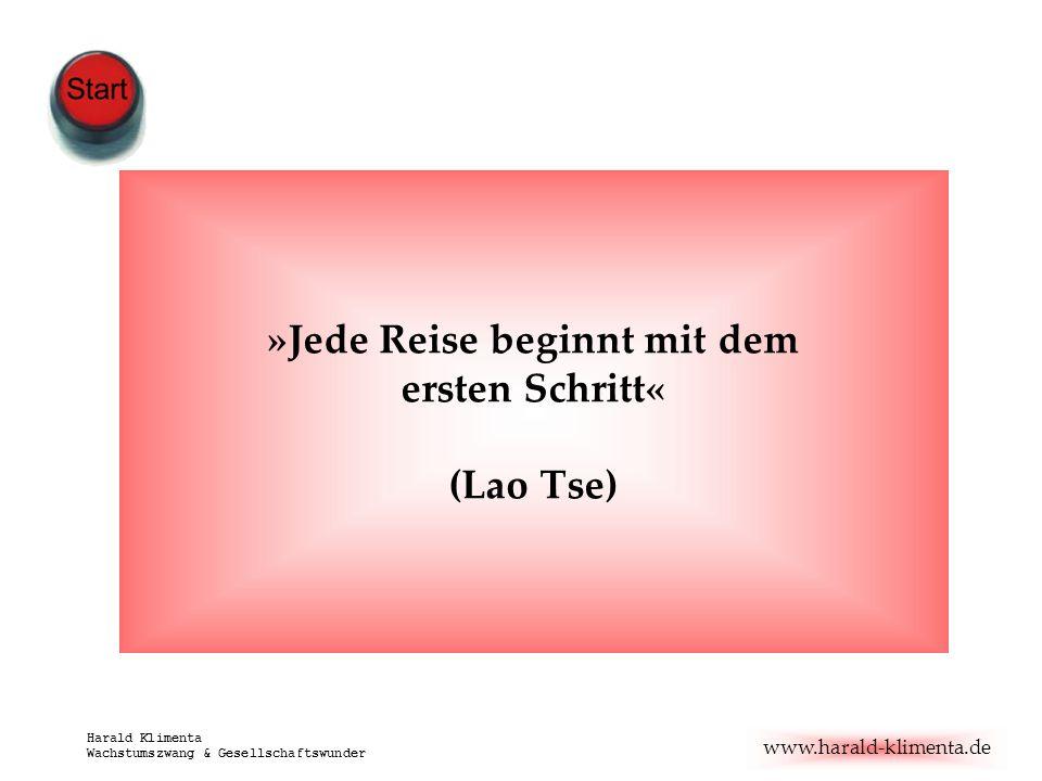 »Jede Reise beginnt mit dem ersten Schritt« (Lao Tse)
