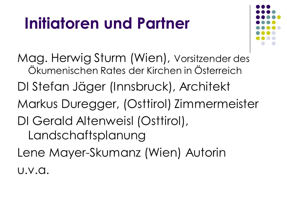 Initiatoren und Partner