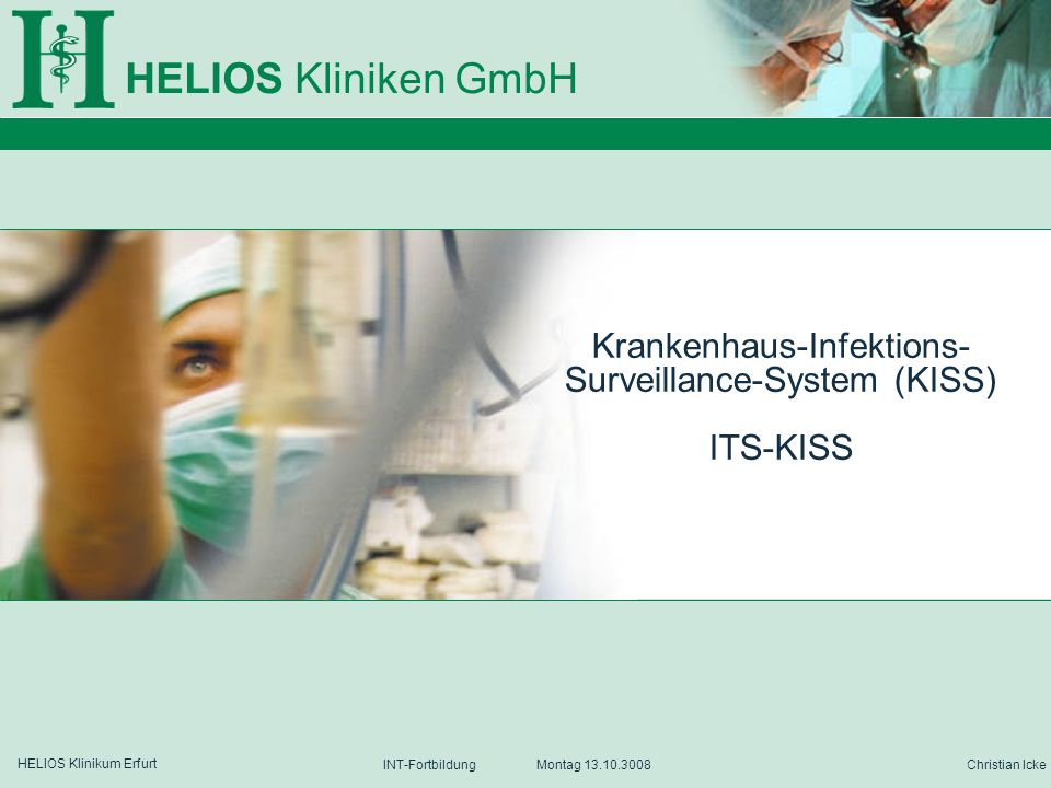 Krankenhaus-Infektions- Surveillance-System (KISS) ITS-KISS