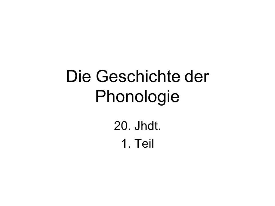 Die Geschichte der Phonologie