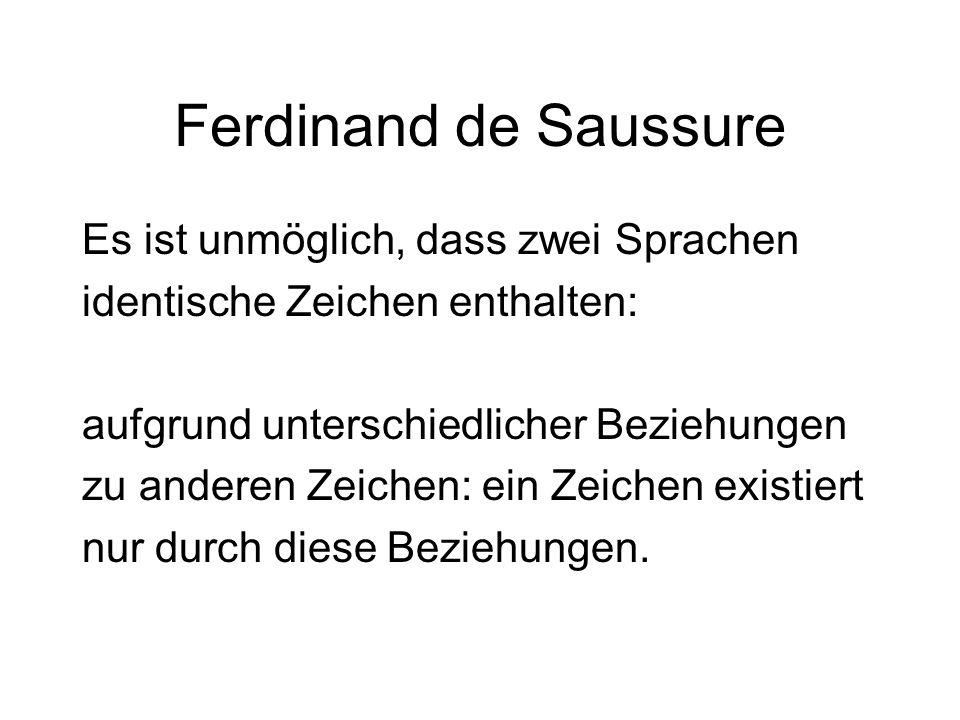 Ferdinand de Saussure Es ist unmöglich, dass zwei Sprachen
