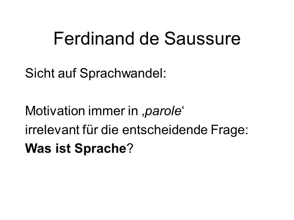 Ferdinand de Saussure Sicht auf Sprachwandel: