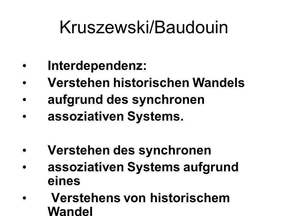 Kruszewski/Baudouin Interdependenz: Verstehen historischen Wandels