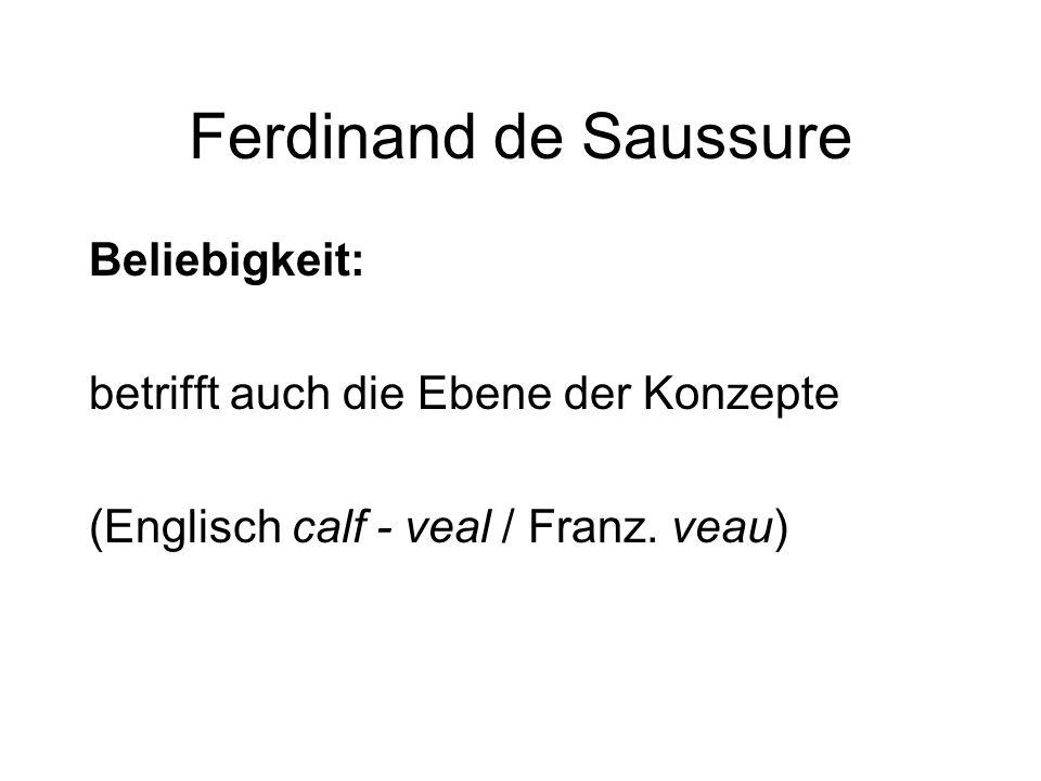 Ferdinand de Saussure Beliebigkeit: