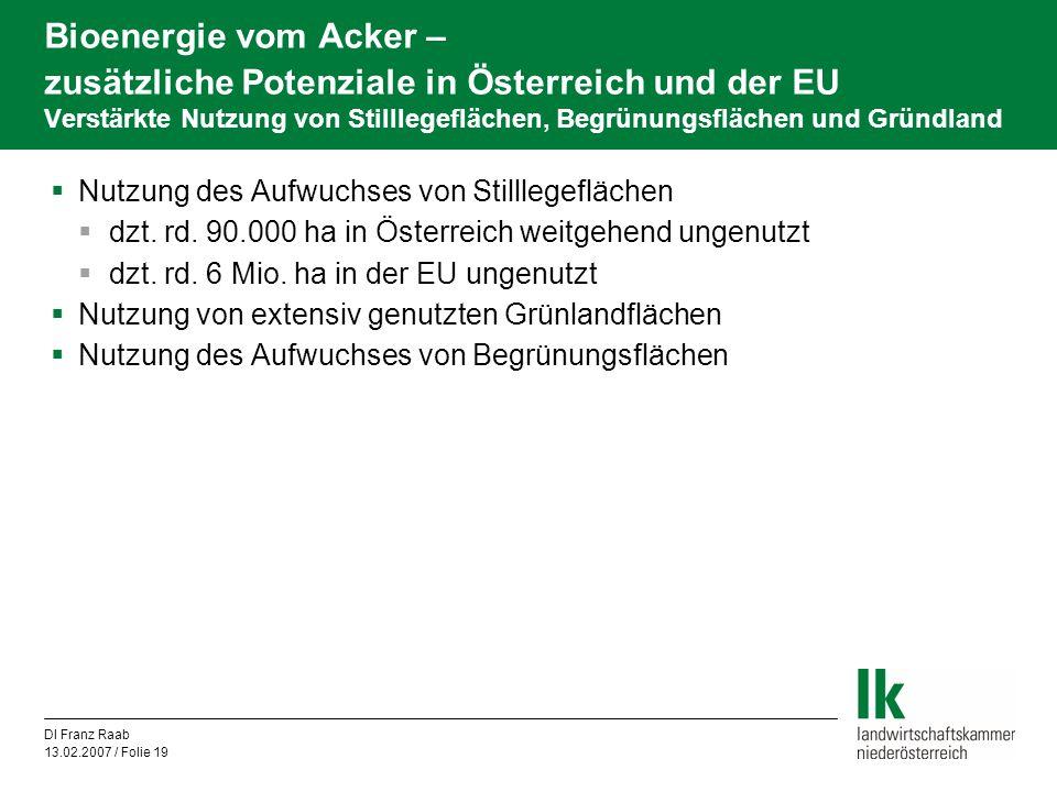 Bioenergie vom Acker – zusätzliche Potenziale in Österreich und der EU Verstärkte Nutzung von Stilllegeflächen, Begrünungsflächen und Gründland