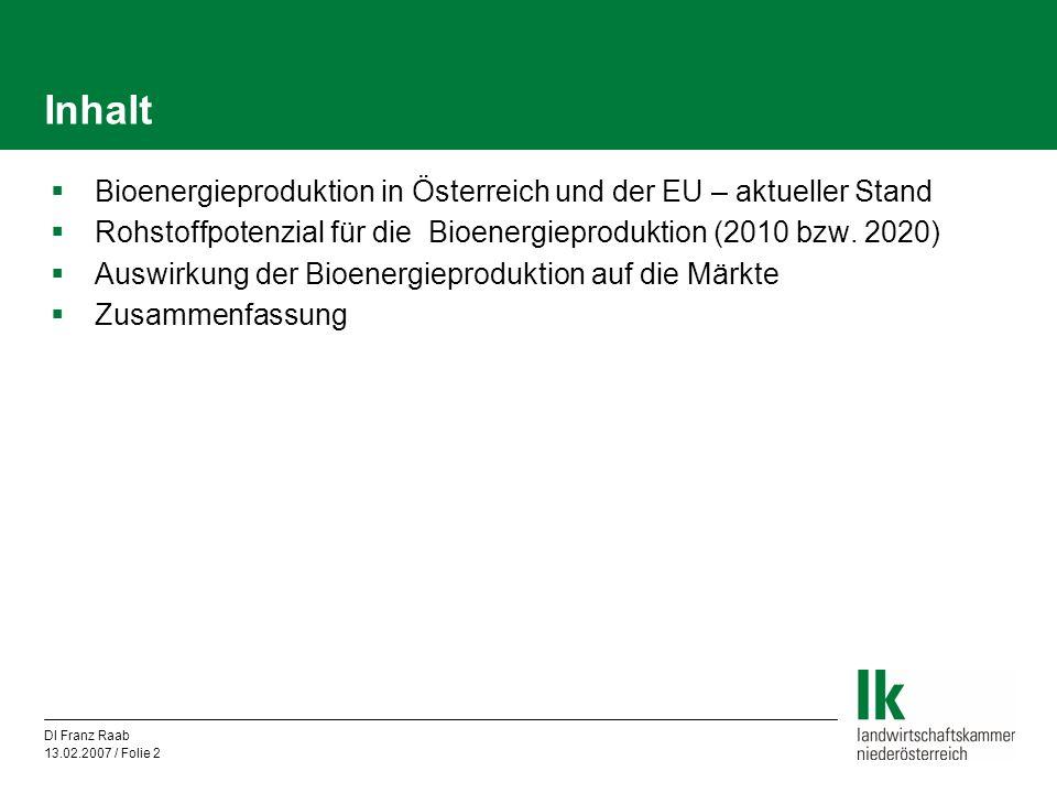 Inhalt Bioenergieproduktion in Österreich und der EU – aktueller Stand