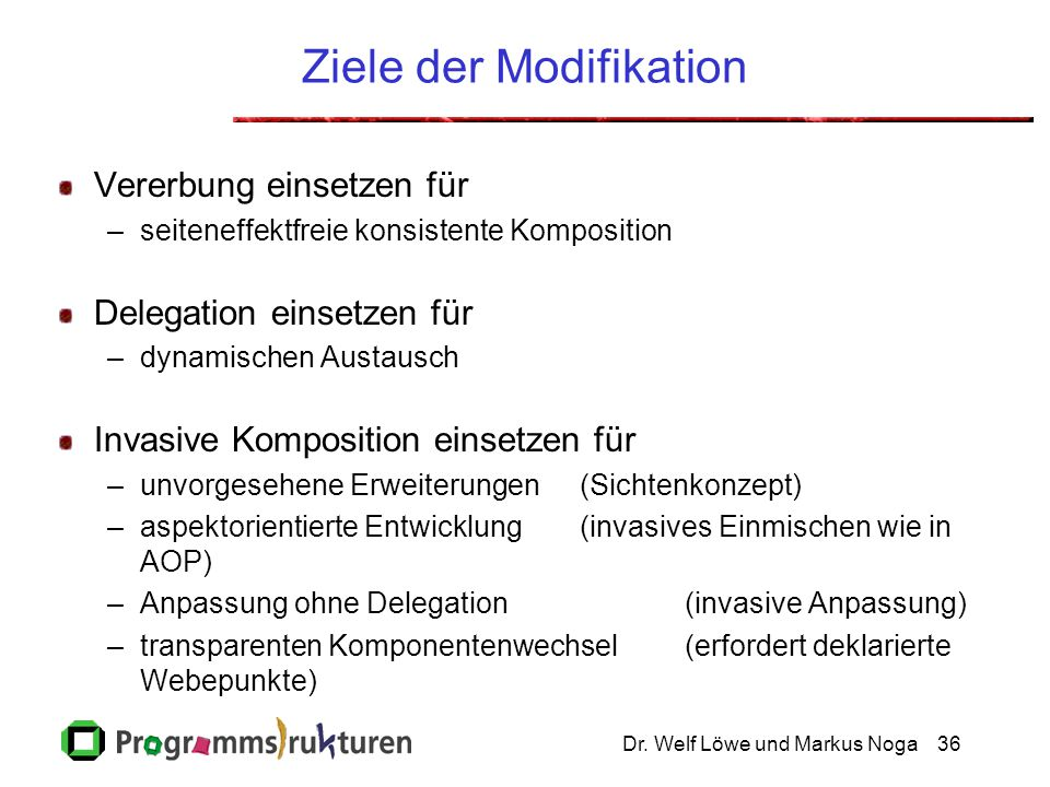 Ziele der Modifikation