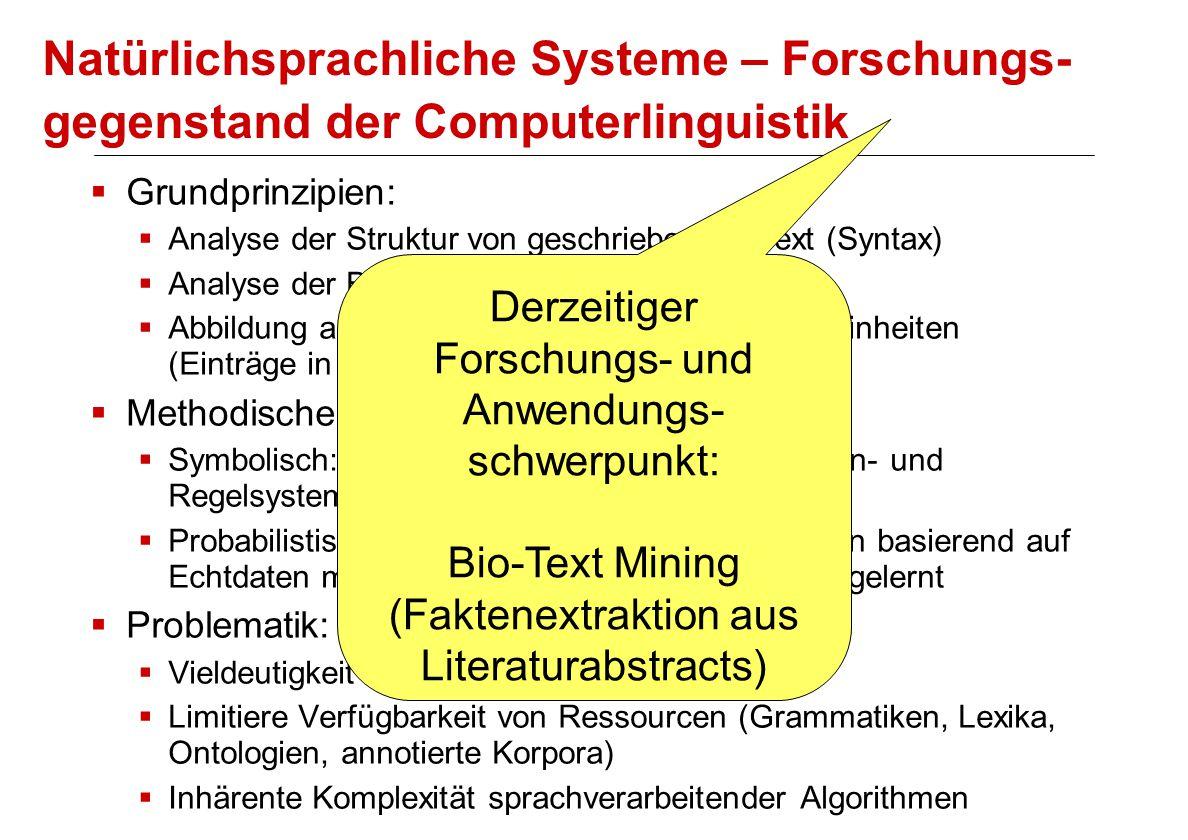 Natürlichsprachliche Systeme – Forschungs-gegenstand der Computerlinguistik