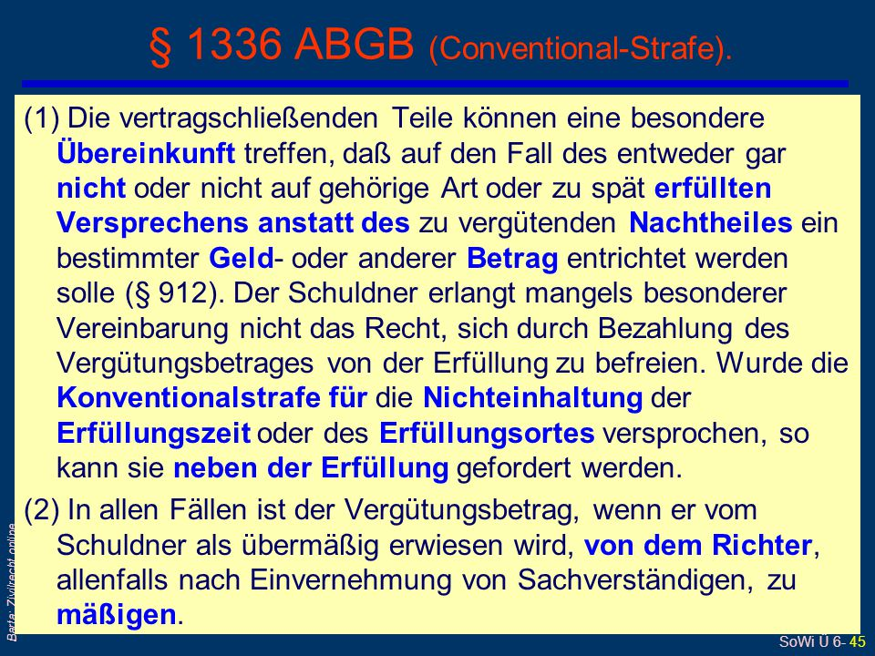 § 1336 ABGB (Conventional-Strafe).