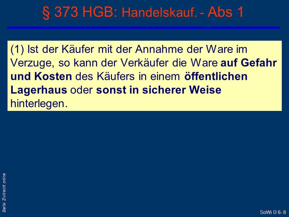 § 373 HGB: Handelskauf. - Abs 1