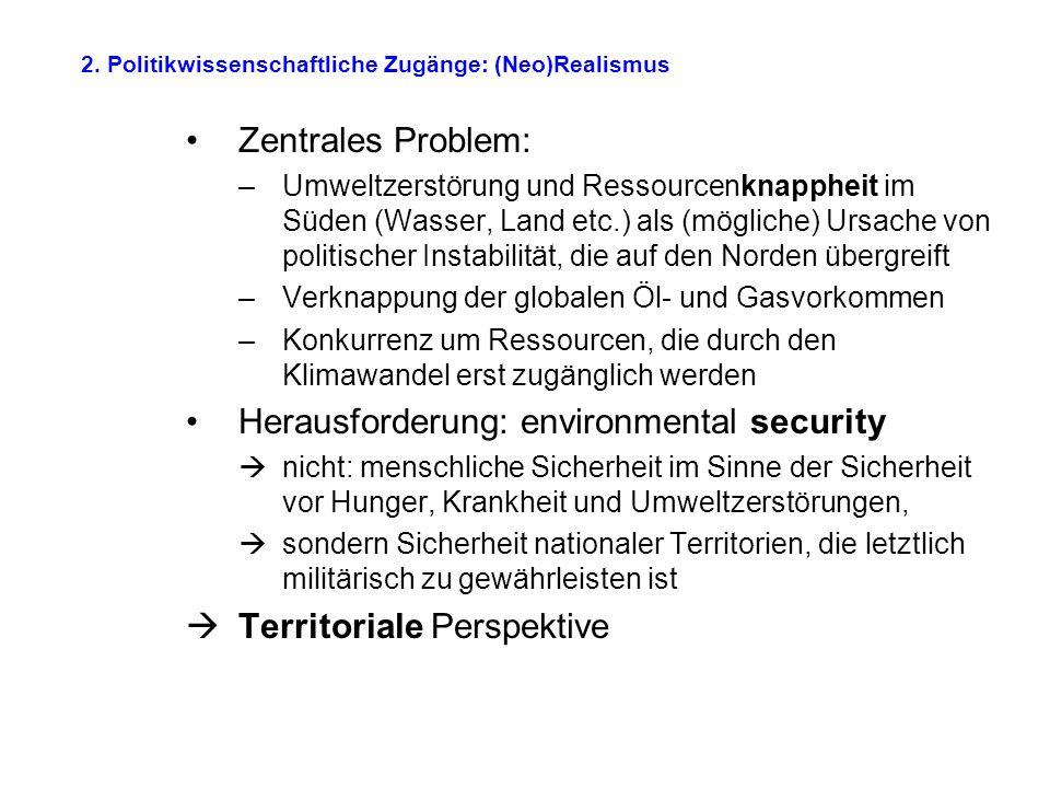 2. Politikwissenschaftliche Zugänge: (Neo)Realismus