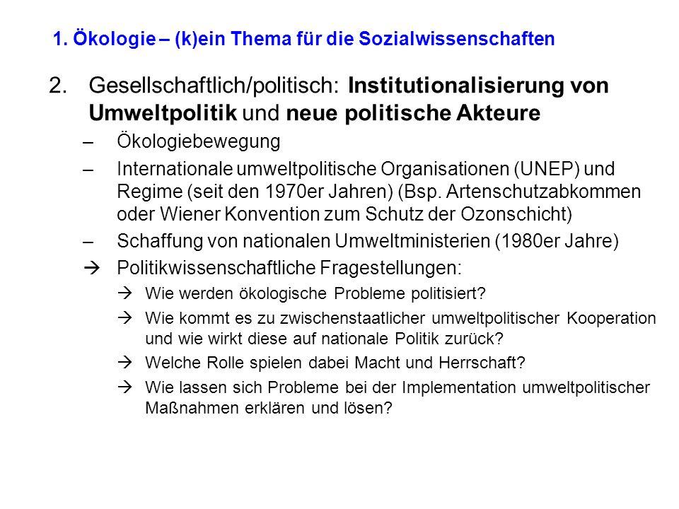 1. Ökologie – (k)ein Thema für die Sozialwissenschaften