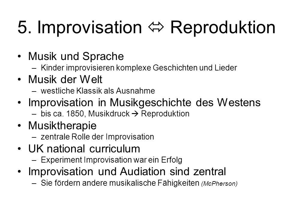 5. Improvisation  Reproduktion