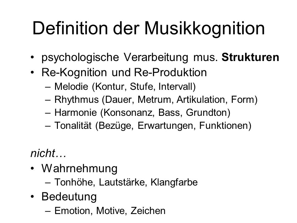 Definition der Musikkognition
