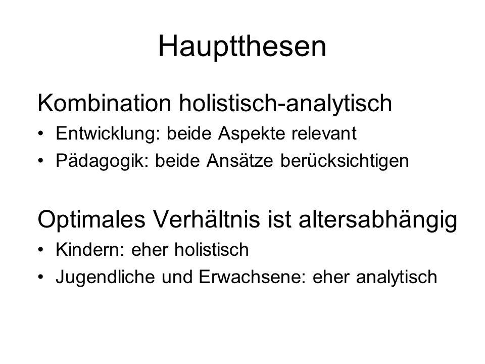 Hauptthesen Kombination holistisch-analytisch