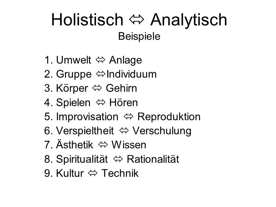 Holistisch  Analytisch Beispiele