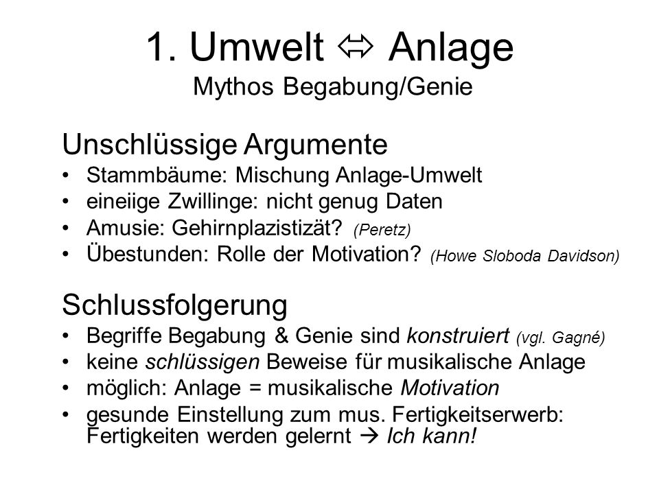 1. Umwelt  Anlage Mythos Begabung/Genie