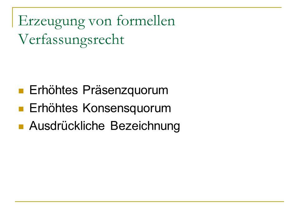 Erzeugung von formellen Verfassungsrecht
