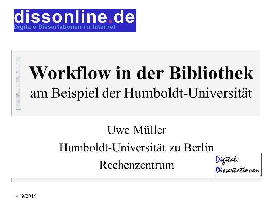 Workflow in der Bibliothek am Beispiel der Humboldt-Universität