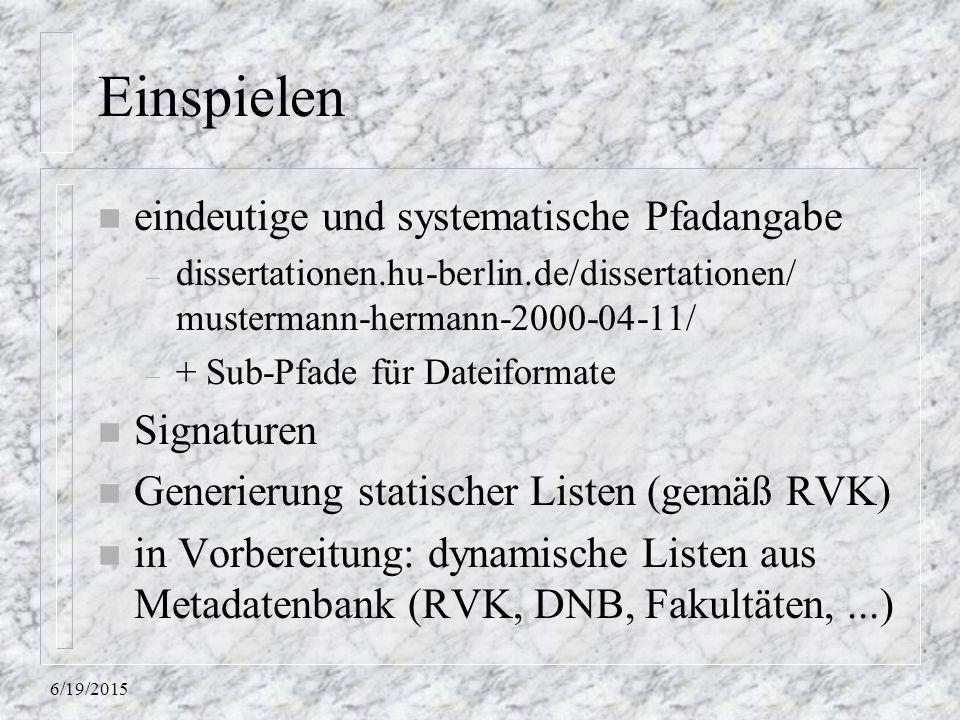 Einspielen eindeutige und systematische Pfadangabe Signaturen