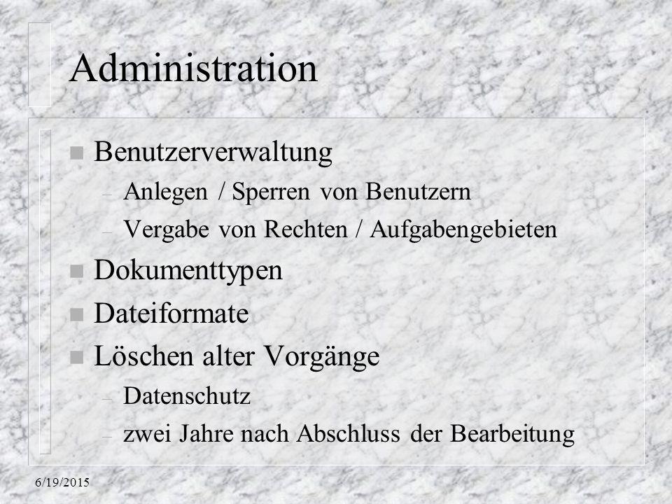 Administration Benutzerverwaltung Dokumenttypen Dateiformate