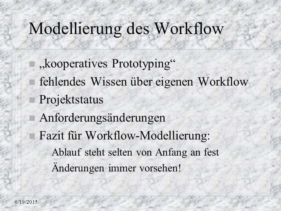 Modellierung des Workflow