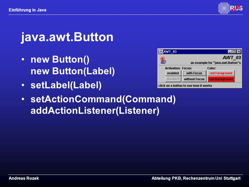 java.awt.Button new Button() new Button(Label) setLabel(Label)