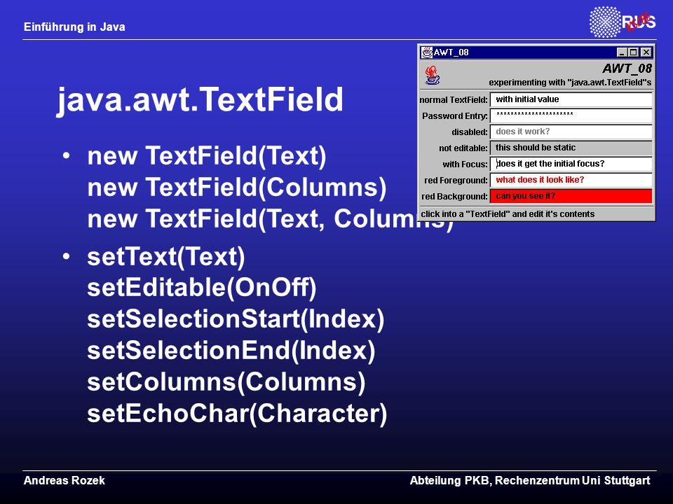 java.awt.TextField new TextField(Text) new TextField(Columns) new TextField(Text, Columns)