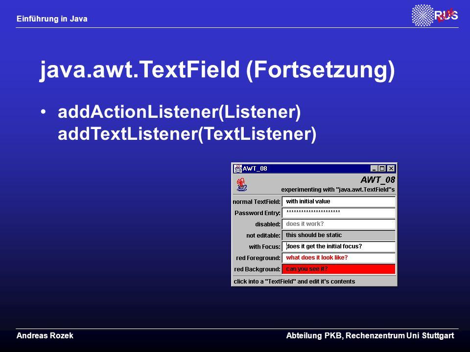 java.awt.TextField (Fortsetzung)