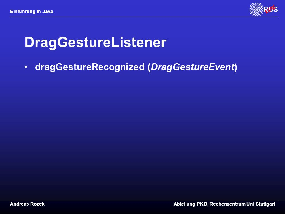 DragGestureListener dragGestureRecognized (DragGestureEvent)
