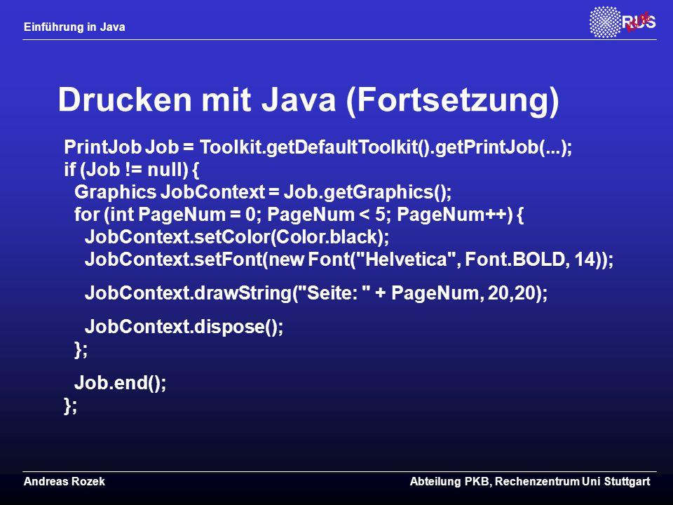 Drucken mit Java (Fortsetzung)
