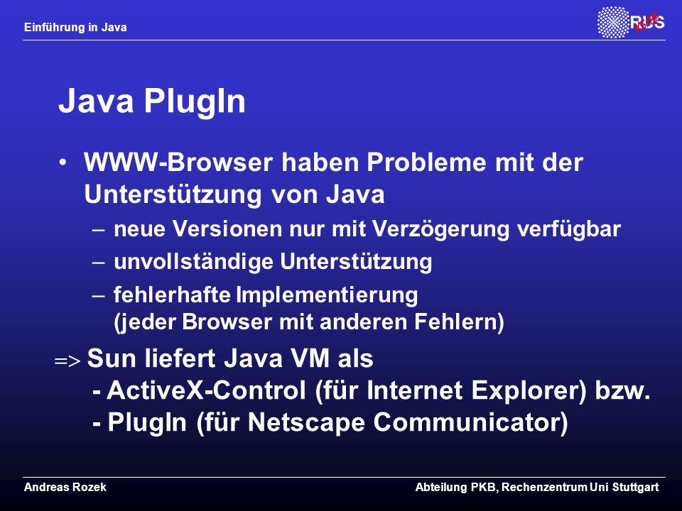 Java PlugIn WWW-Browser haben Probleme mit der Unterstützung von Java